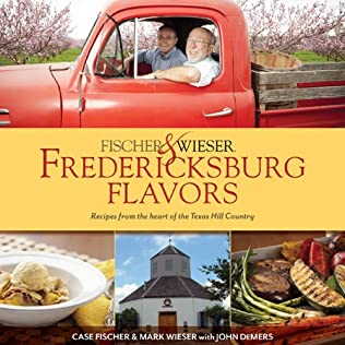 book cover of Fischer & Wieser\'s Fredericksburg Flavors