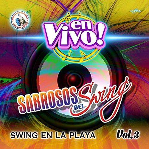 Mix Mucho Swing: El Paraguas / El Viejo del Sombrerón / Fuego y Candela (