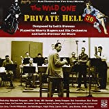 The Wild One & Private hell 36. Leith Stevens, Shorty Rogers.