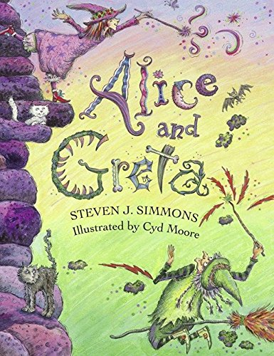 Alice and Greta: A Tale of Two Witches -