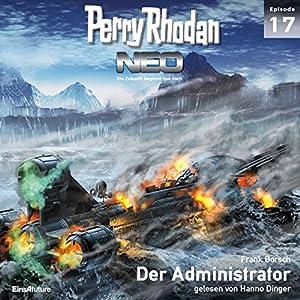 Der Administrator (Perry Rhodan NEO 17) Hörbuch
