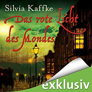 Das rote Licht des Mondes (Lina Kaufmeister 1) Hörbuch