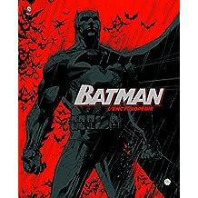 Batman l'encyclopédie