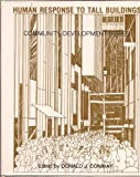Human Response to Tall Buildings, Donald J. (editor) Conway, 0879332689