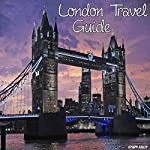 London Travel Guide | Joseph Kelley
