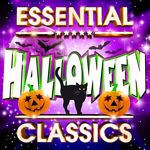 Essential Halloween Classics - The Top 20 Best Ever Halloween Hits Of All Time ! (Plus Non-Stop Ghoulish DJ -