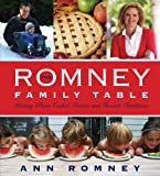 The Romney Family Table, Ann Romney, 1609076761