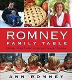 The Romney Family Table, Ann Romney, 1609076761