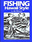img - for Fishing Hawaii Style, Vol. 1: A Guide to Saltwater Angling book / textbook / text book