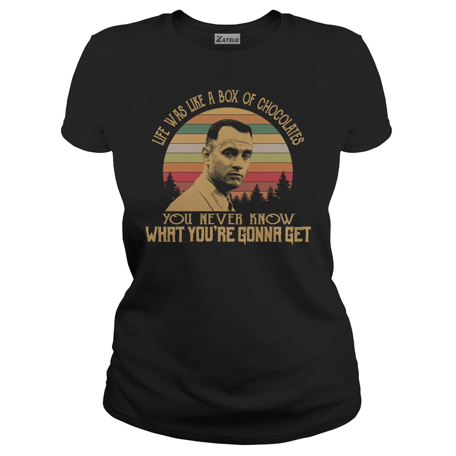 Life/was Like A/Box of Chocolates You Never Know What You RE Gonna GET Vintage Retro T-Shirt