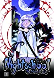 Nightschool, Vol. 1: The Weirn Books (v. 1)