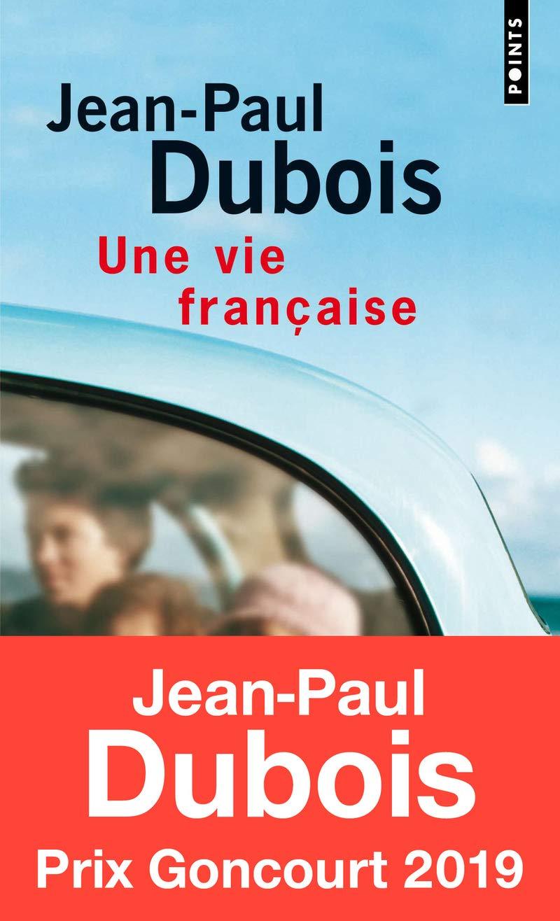 Amazon Fr Une Vie Francaise Prix Femina 2004 Jean Paul