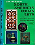 Crafts from North American Indian Arts, Mary Lou Stribling, 0517516136