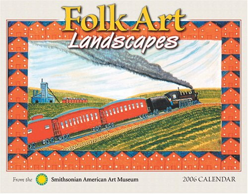 Folk Art Landscapes 2006 Calendar pdf