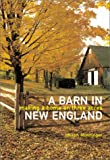 A Barn in New England, Joseph Monninger, 081182974X
