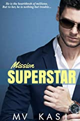 Mission Superstar: A Passionate Indian Celebrity Romance Kindle Edition