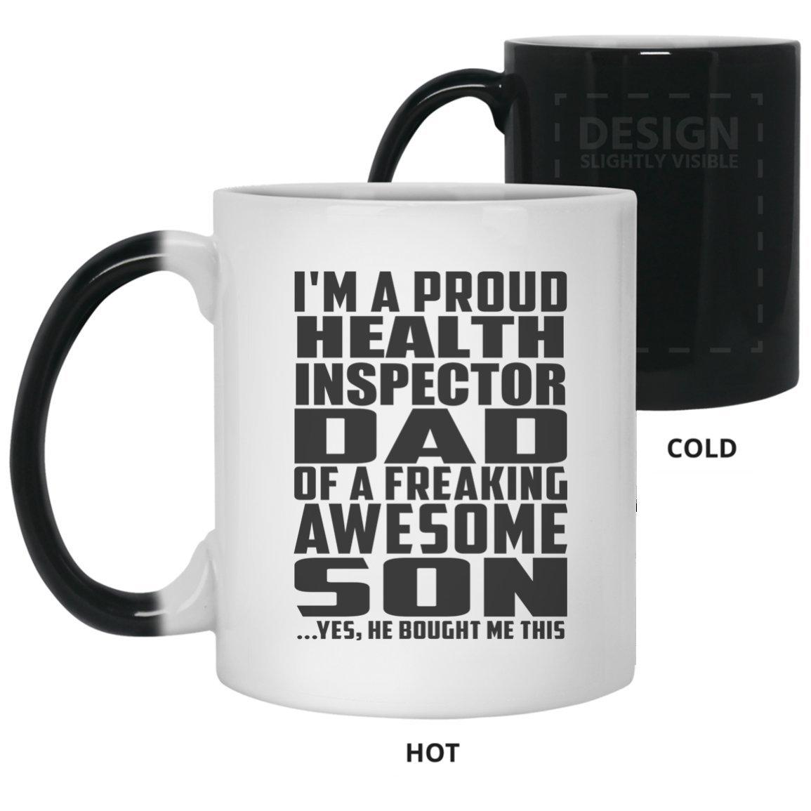 Amazon.com: Dad Magic Mug, I\'m A Proud Health Inspector Dad Of A ...
