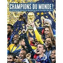 CHAMPIONS DU MONDE La fabuleuse histoire du deuxième sacre mondial de l'équipe de France (Beaux Livres) (French Edition)