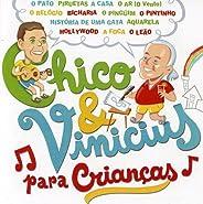 Vários Artistas - Chico & Vinicius Para Crianças