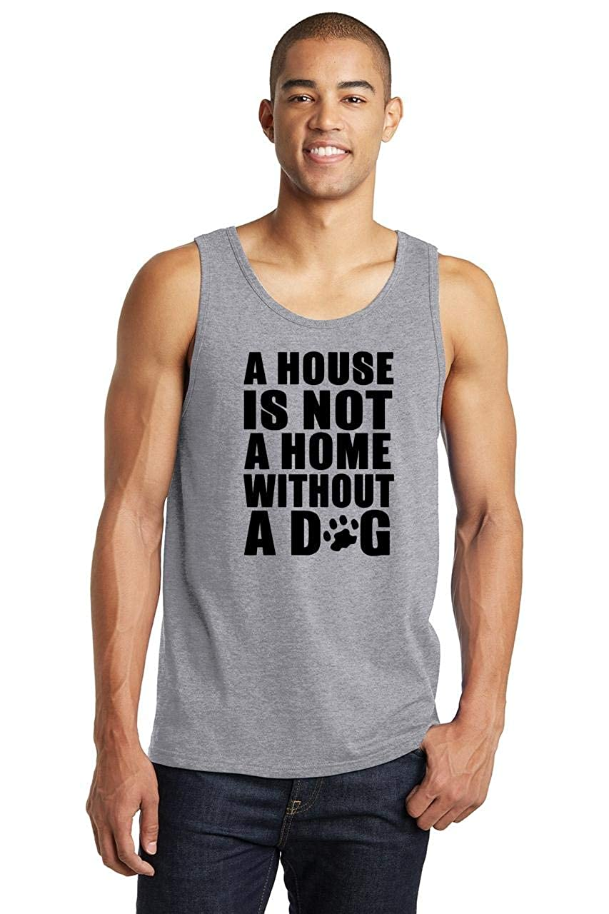 Comical Shirt Mens House Not Home Without Dog Tank Top