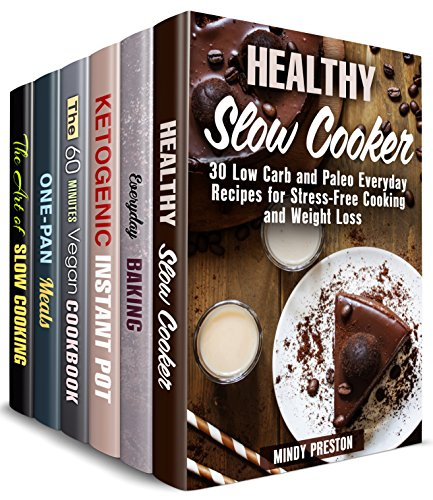 Low Carb and Gluten-Free Box Set (6 in 1): Weight Loss Slow Cooker, Ketogenic, Cast Iron, Vegan, Baking Treats for Healthy Cooking (Weight Loss Meals) by Mindy Preston, Claire Rodgers, Sheila Fuller