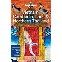 Lonely Planet Vietnam, Cambodia, Laos & Northern Thailand 5th Ed.: 5th Edition