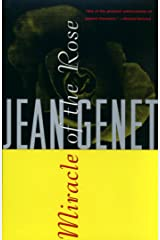 Miracle of the Rose (Genet, Jean) Kindle Edition