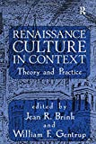img - for Renaissance Culture in Context: Theory and Practice book / textbook / text book