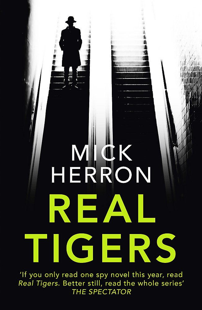 Real Tigers: Jackson Lamb Thriller 3