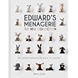 Edward's Menagerie: The New Collection: 50 Animal Patterns to Learn to Crochet