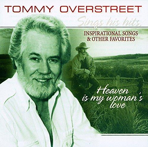 Tommy Overstreet - Heaven Is My Woman