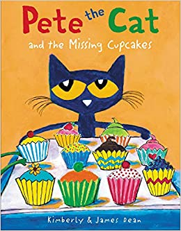 Pete The Cat And The Missing Cupcakes: James Dean, Kimberly Dean:  9780062304346: Amazon.com: Books