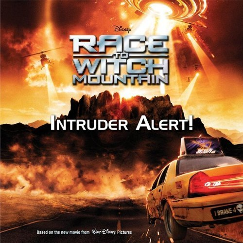 Intruder Alert! (Race to Witch Mountain) by Disney Book Group (2009-01-27)