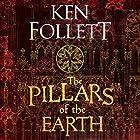 The Pillars of the Earth: The Kingsbridge Novels, Book 1 Hörbuch von Ken Follett Gesprochen von: John Lee