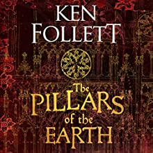 The Pillars of the Earth: The Kingsbridge Novels, Book 1 Audiobook by Ken Follett Narrated by John Lee
