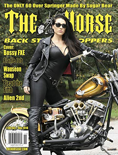 The Horse BackStreet Choppers Magazine Issue #180 October/November 2018