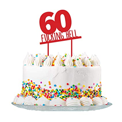 Amazon.com: Funny 60th Birthday Cake Topper Sign Cut from 3mm Red ...