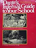 Dante's Infernal Guide to Your School, Frank Behrens, 0671209752