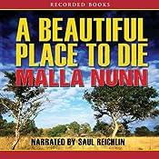 A Beautiful Place to Die   Malla Nunn