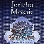 Jericho Mosaic | Edward Whittemore