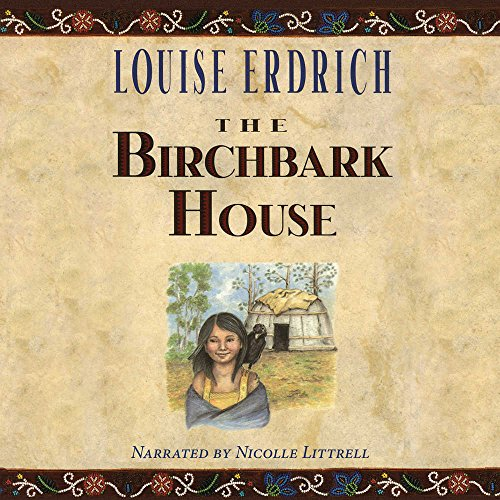 The Birchbark House by Audio Bookshelf