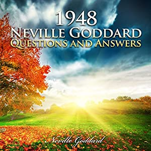 1948 - Neville Goddard - Questions and Answers Hörbuch