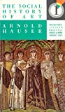 The Social History of Art (Volume 1: Prehistoric Times/Ancient-Oriental/Urban Cultures/Greece&Rome/The Middle Ages)