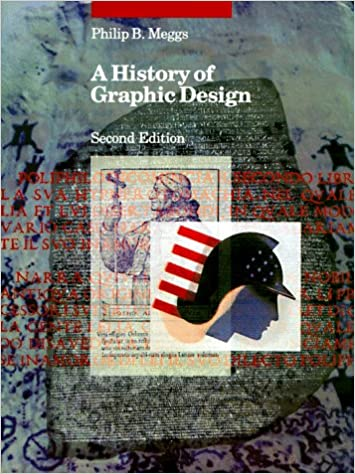 A history of graphic design philip b meggs 9780471289753 amazon a history of graphic design 2nd edition fandeluxe Gallery