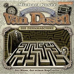 Der Mann der seinen Kopf verlor (Professor van Dusen 4)