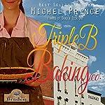 Triple B Baking Company: Hearts of Braden, Volume 1 | Michel Prince
