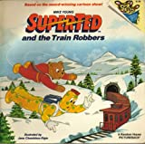SuperTed and the Train Robbers, Mike Young, 0394874633