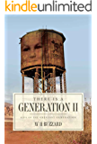 There is a Generation II: Kids of the Greatest Generation