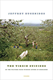 The Virgin Suicides: A Novel (Picador Modern Classics)