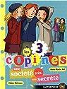 Les 3 copines, Tome 4 : Une société très, très secrète par Pol